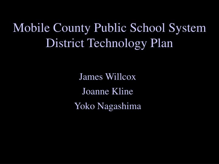 Mobile County Public School System District Technology Plan