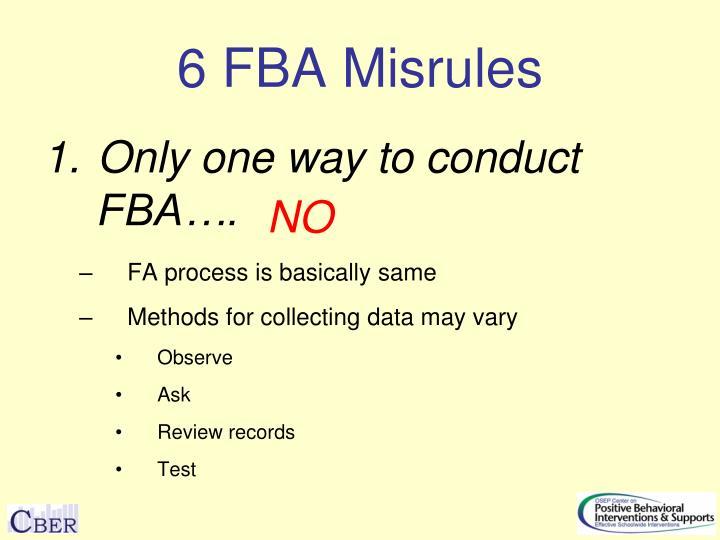 6 FBA Misrules