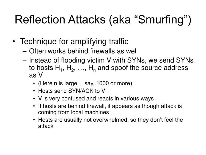 "Reflection Attacks (aka ""Smurfing"")"