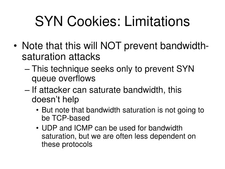 SYN Cookies: Limitations