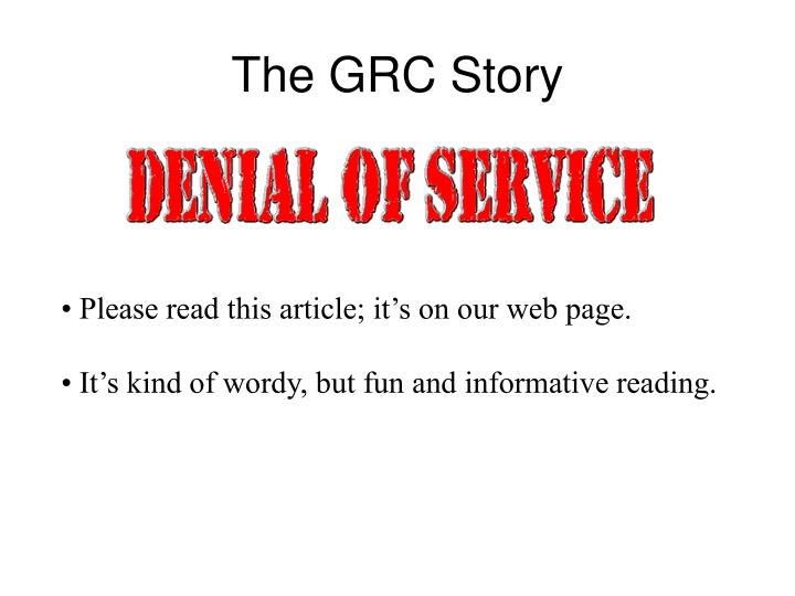 The GRC Story