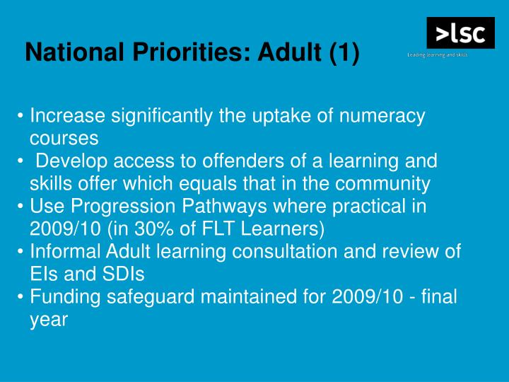 Increase significantly the uptake of numeracy courses