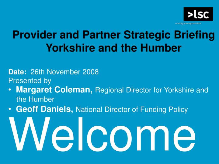 Provider and Partner Strategic Briefing