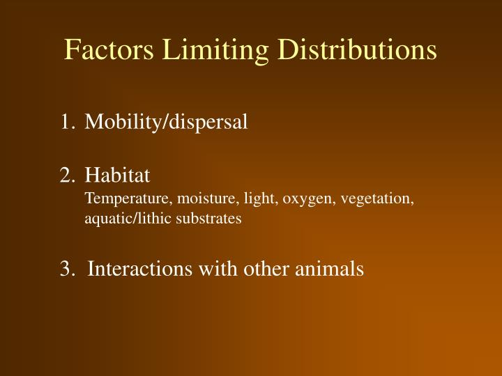 Factors Limiting Distributions