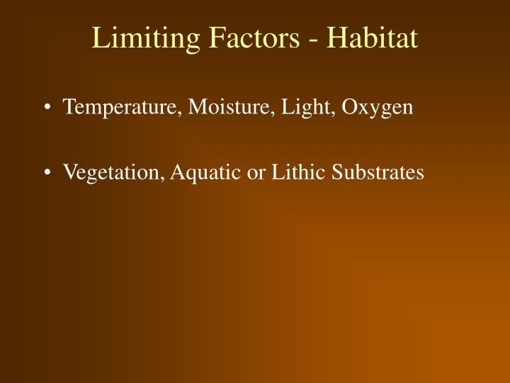 Limiting Factors - Habitat