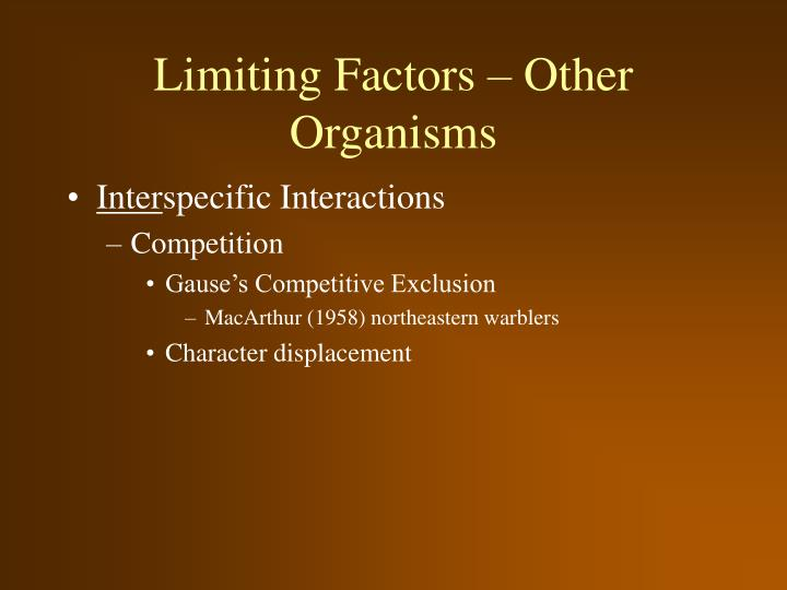 Limiting Factors – Other Organisms