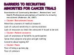 barriers to recruiting minorities for cancer trials1