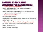 barriers to recruiting minorities for cancer trials3