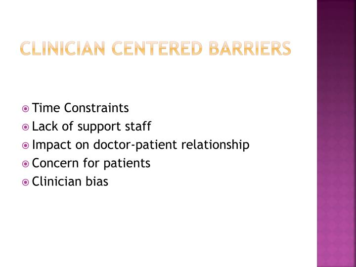 Clinician centered barriers