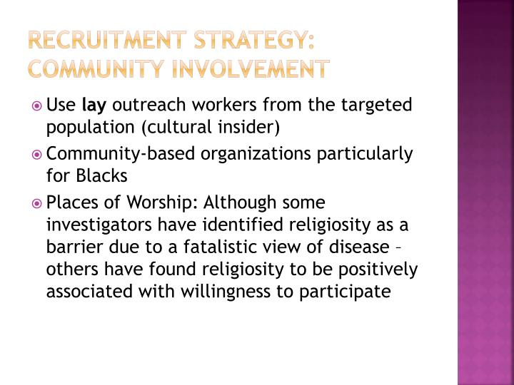 Recruitment Strategy: Community involvement