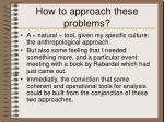 how to approach these problems