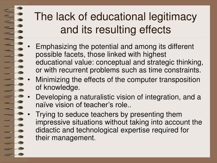 The lack of educational legitimacy and its resulting effects