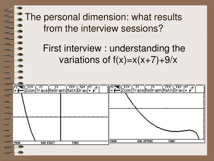 The personal dimension: what results from the interview sessions?