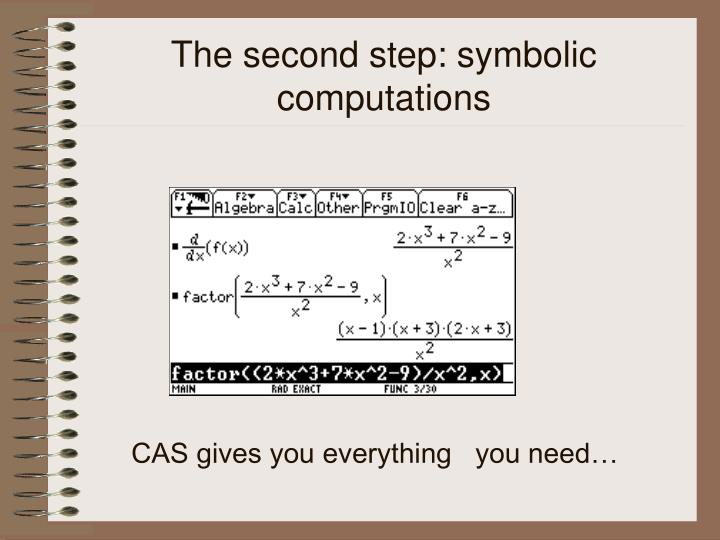 The second step: symbolic computations