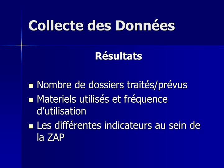 Collecte des Données