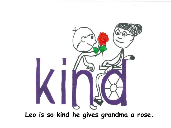 Leo is so kind he gives grandma a rose.