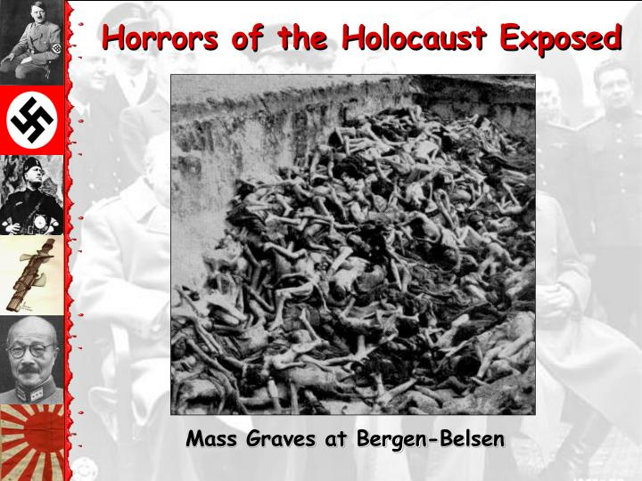 Horrors of the Holocaust Exposed