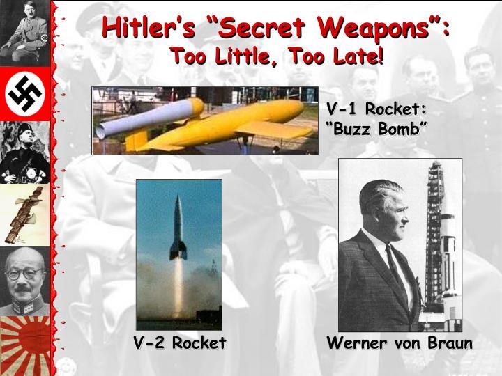 """Hitler's """"Secret Weapons"""":"""
