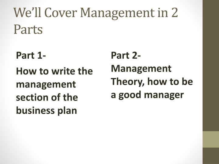 We ll cover management in 2 parts