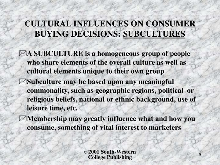CULTURAL INFLUENCES ON CONSUMER BUYING DECISIONS: