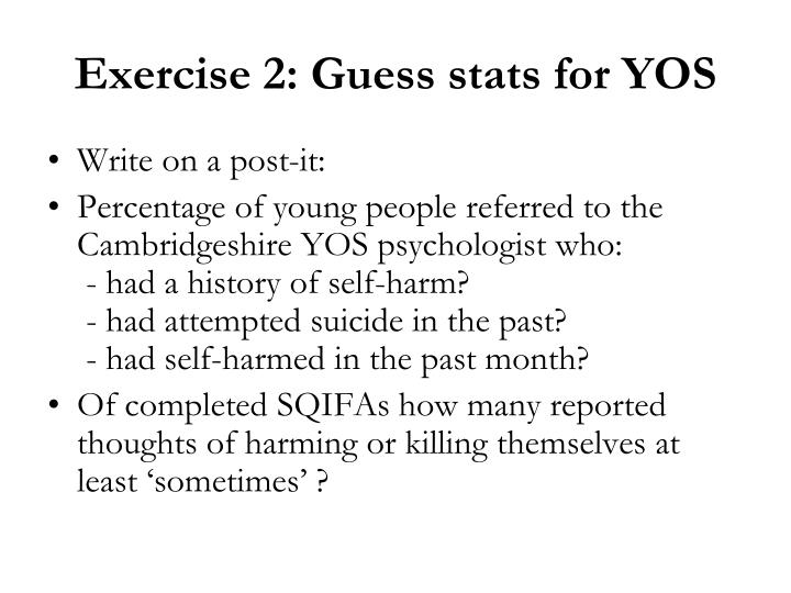 Exercise 2: Guess stats for YOS