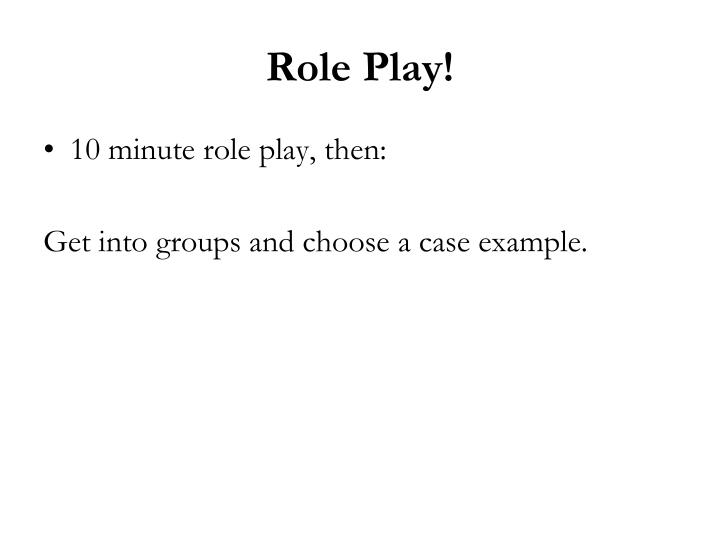 Role Play!