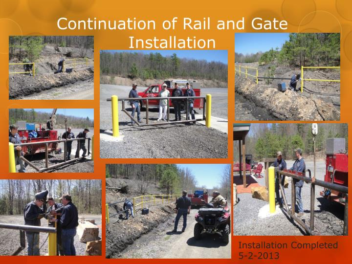 Continuation of Rail and Gate Installation