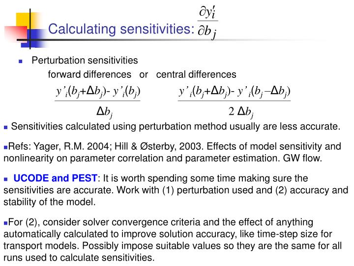 Calculating sensitivities: