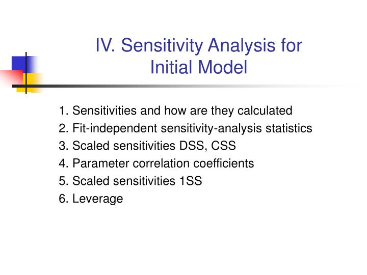 Iv sensitivity analysis for initial model