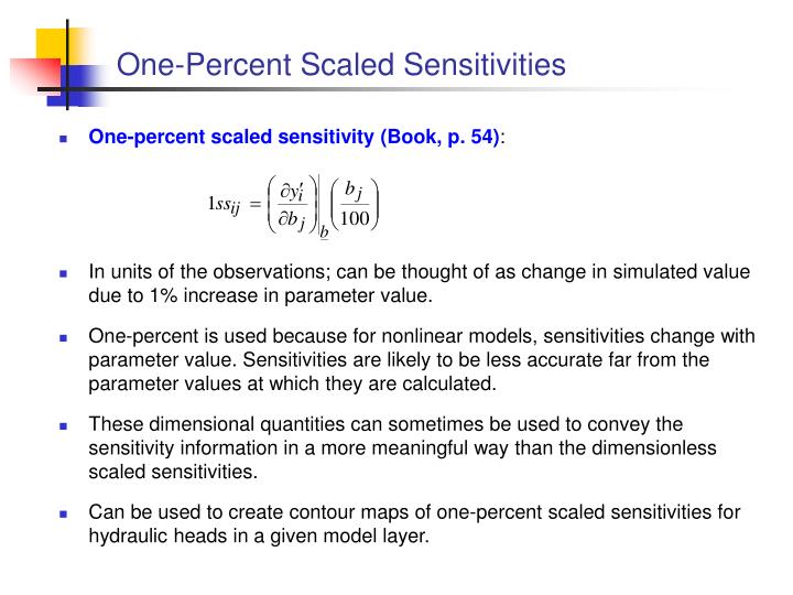 One-Percent Scaled Sensitivities