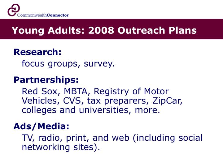 Young Adults: 2008 Outreach Plans