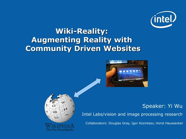 Wiki reality augmenting reality with community driven websites