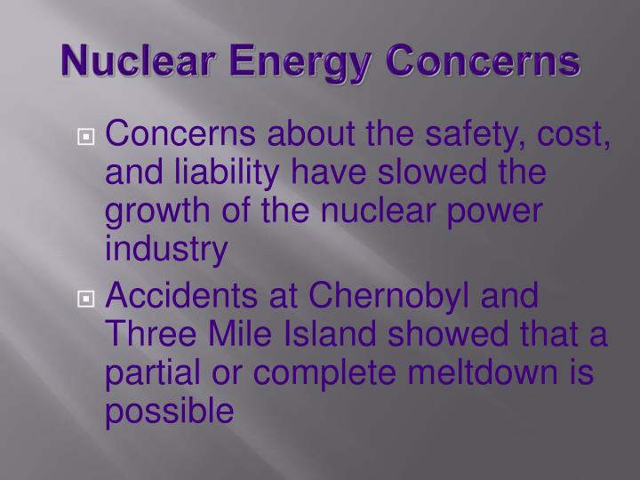Nuclear Energy Concerns