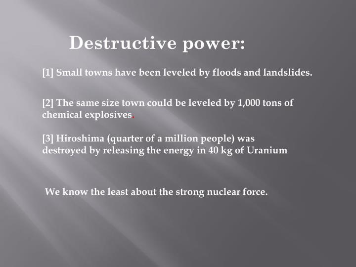 Destructive power: