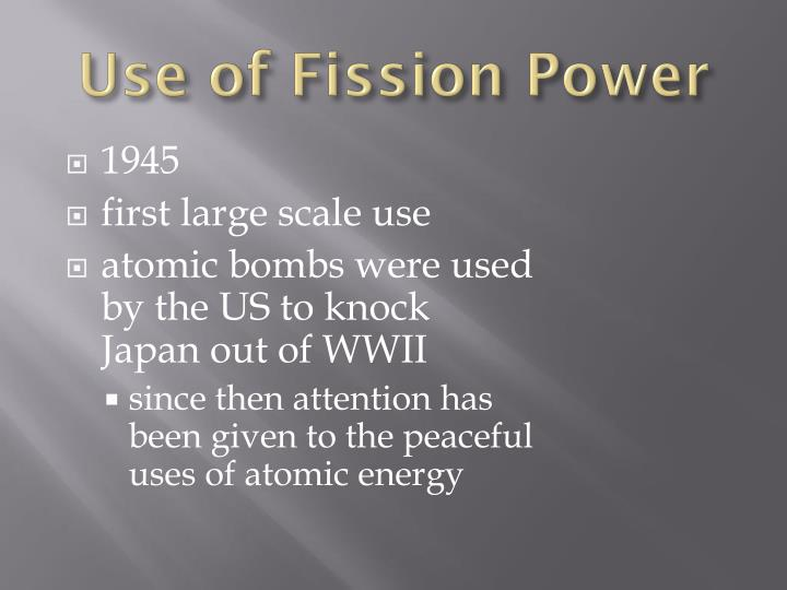 Use of Fission Power