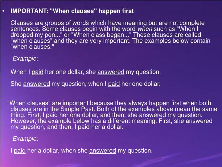 """IMPORTANT: """"When clauses"""" happen first"""