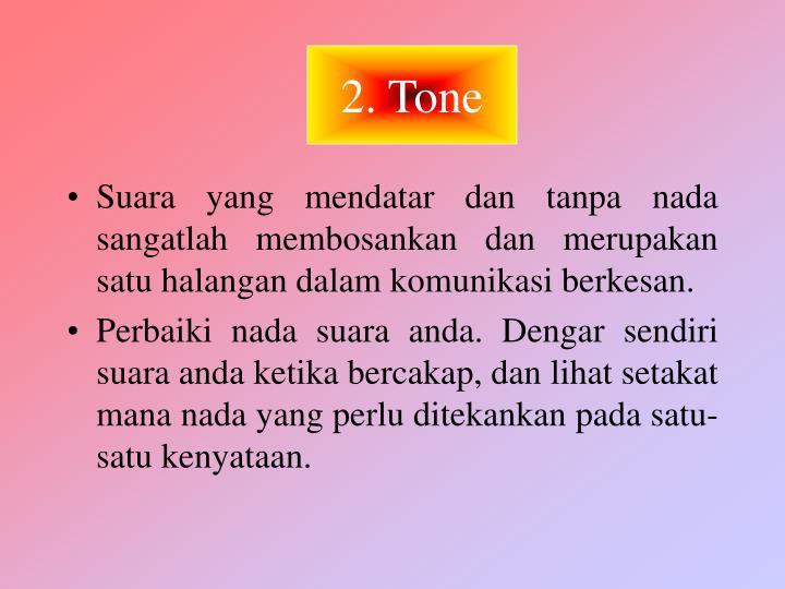 2. Tone