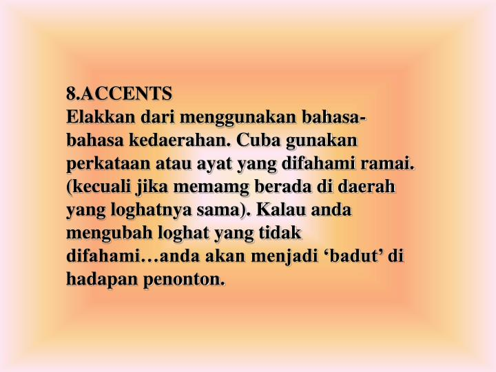 8.ACCENTS