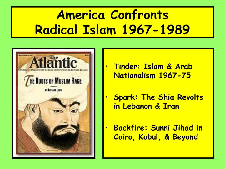 America confronts radical islam 1967 1989