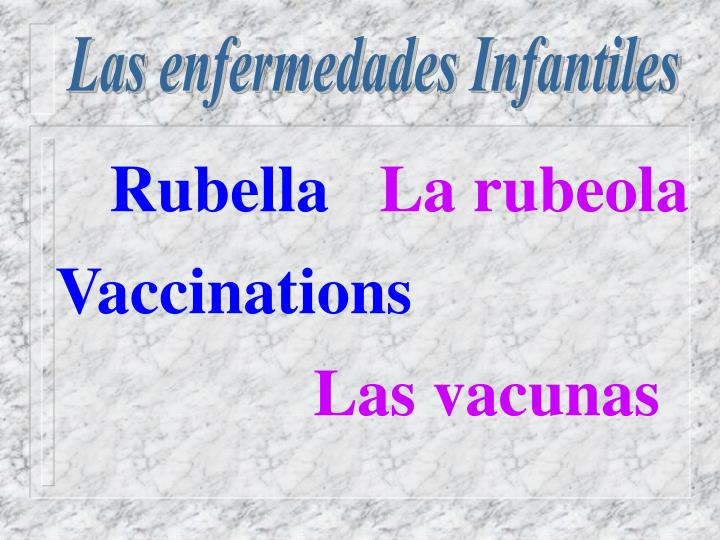 Las enfermedades Infantiles
