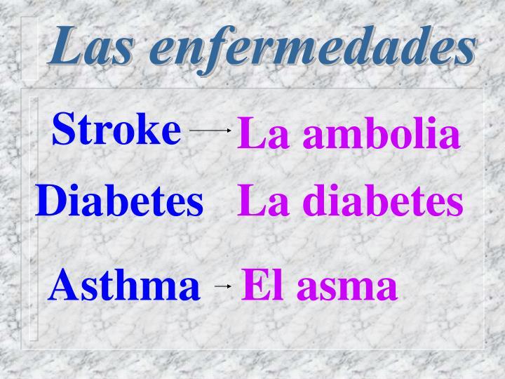 Las enfermedades