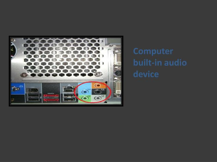Computer built-in audio device