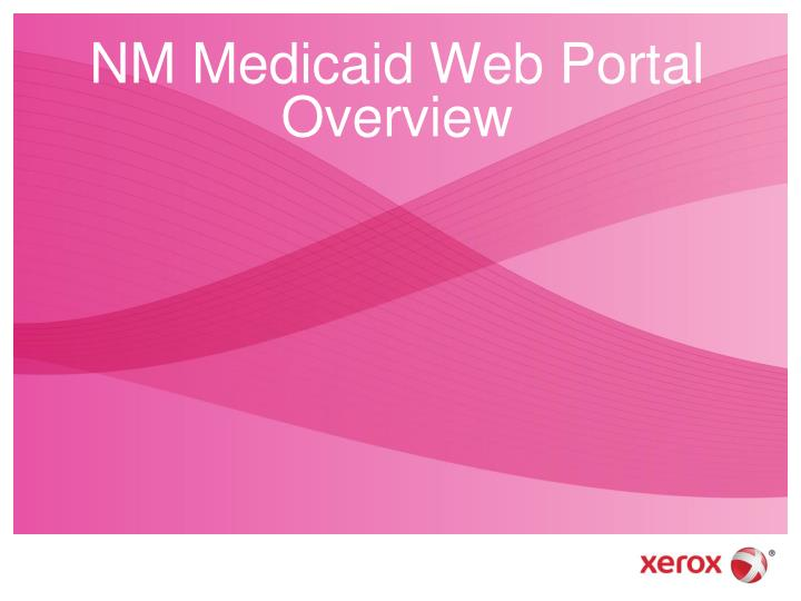NM Medicaid Web Portal Overview