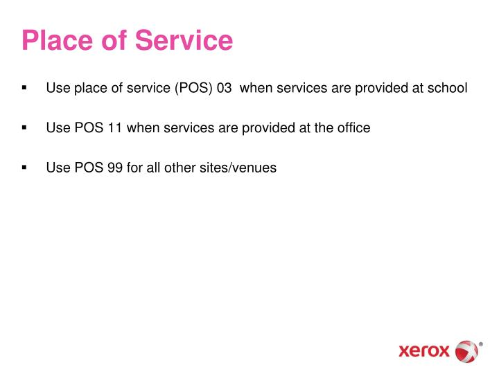 Place of Service