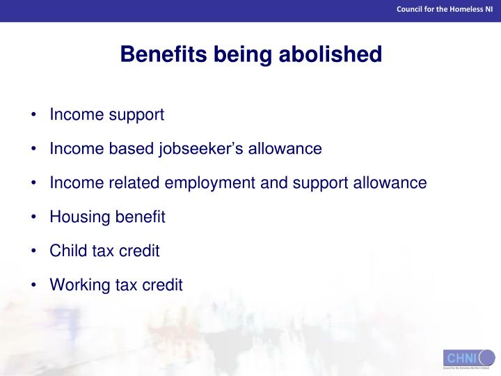 Benefits being abolished