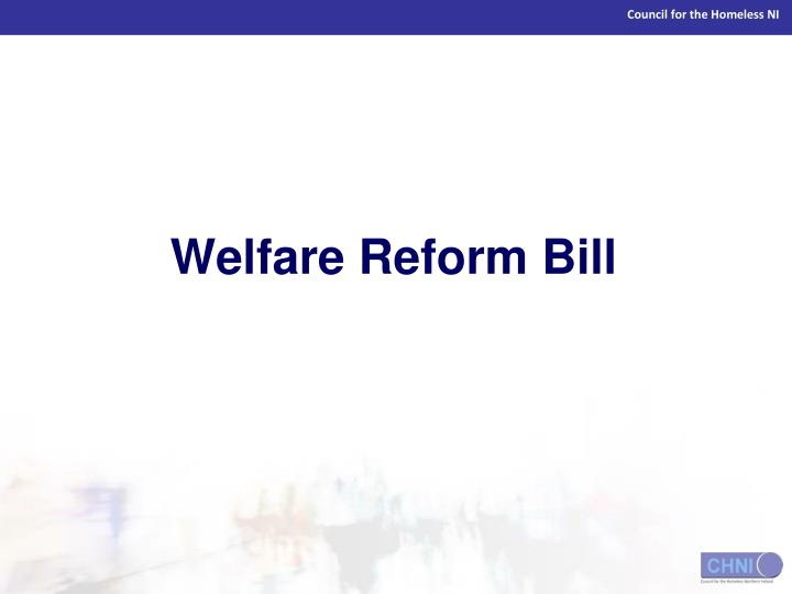 Welfare Reform Bill