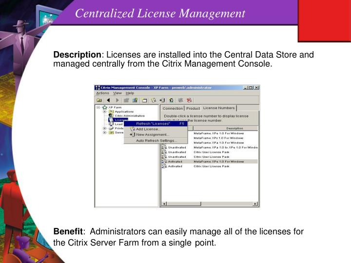 Centralized License Management