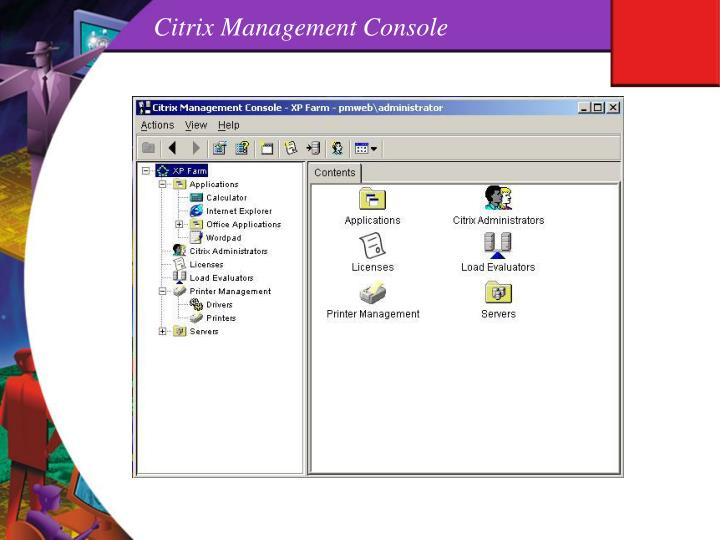 Citrix Management Console