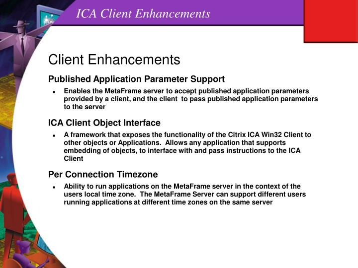 ICA Client Enhancements