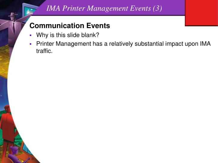 IMA Printer Management Events (3)
